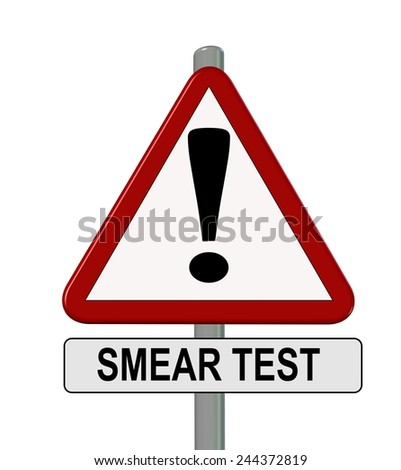 smear test or test pap - remember - traffic sign