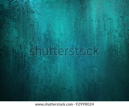 smeary painted background with blue teal color and vintage grunge texture - stock photo