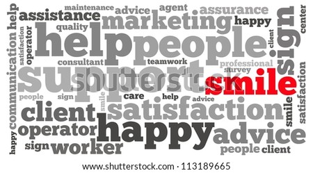 smile and customer support info-text graphics and arrangement concept on white background (word cloud) - stock photo