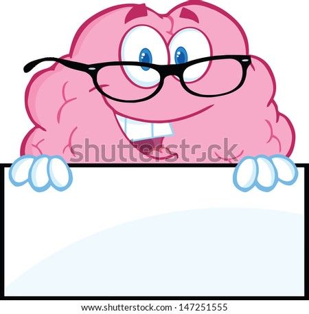 Smiling Brain Character With Glasses Over A Blank Sign. Vector version also available in gallery - stock photo