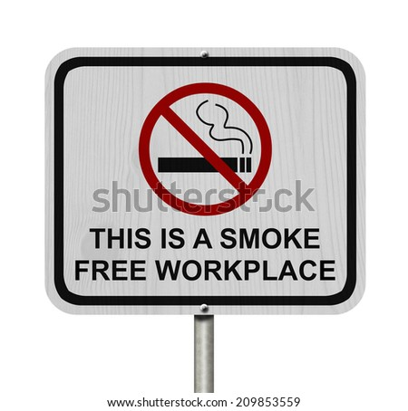Smoking Free Workplace Sign, An red road sign with cigarette icon and not symbol with text isolated on white - stock photo