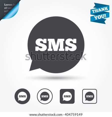 SMS speech bubble icon. Information message symbol. Circle and square buttons. Flat design set. Thank you ribbon. - stock photo