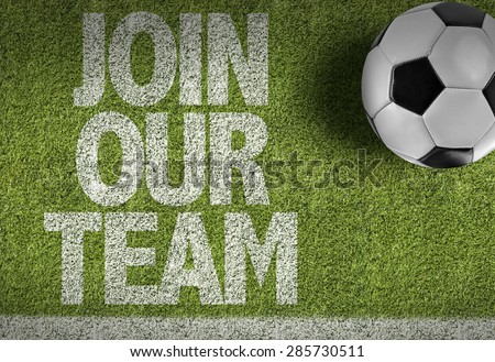 Soccer field with the text: Join Our Team - stock photo