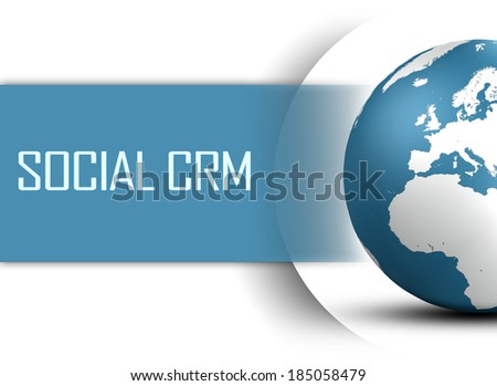 Social CRM concept with globe on white background