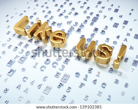 Social media concept: Golden Like us! on digital background, 3d render - stock photo