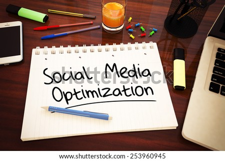 Social Media Optimization - handwritten text in a notebook on a desk - 3d render illustration. - stock photo