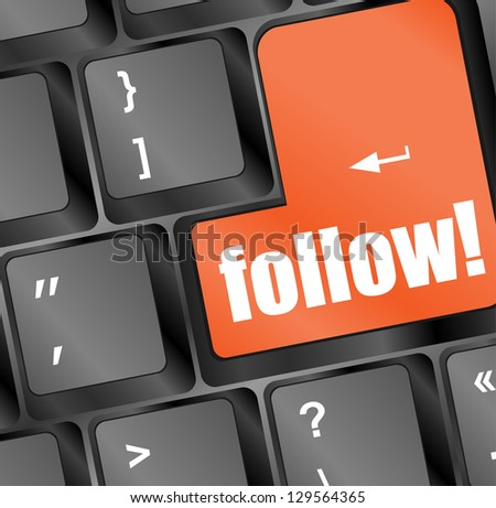 Social media or social network concept: Keyboard with follow button, raster - stock photo