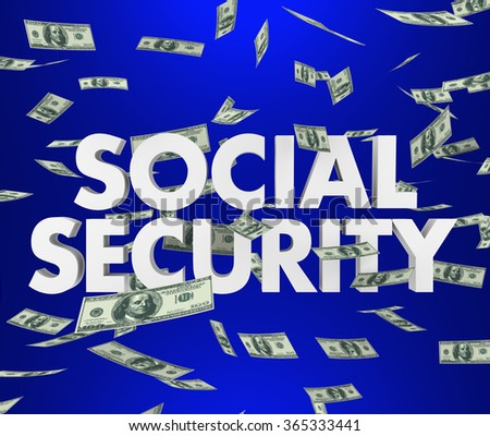 Social Security 3d words and falling money to illustrate retirement, savings and living on a fixed income - stock photo