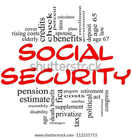 Social Security Word Cloud Concept in red and black letters with great terms such as fica, age 65, retirement, government, credits, taxes, law and more. - stock photo