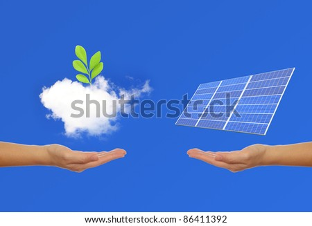 Solar Panel with hand, green plant, sky and cloud background - stock photo