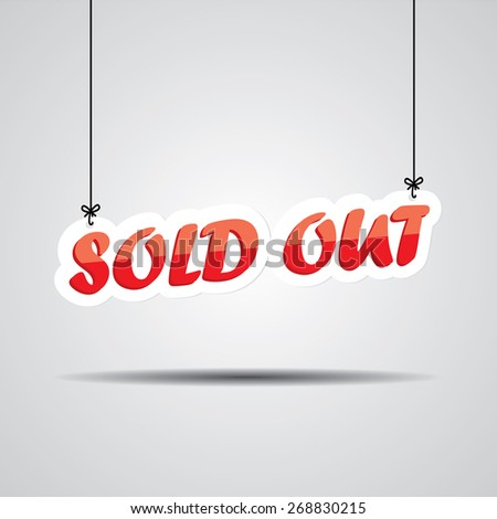 Sold Out, Promotional Sale Sign Hanging On Gray Background. - stock photo
