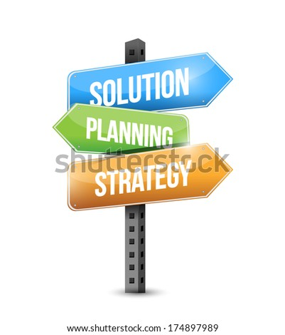solution, planning and strategy sign illustration design over a white background