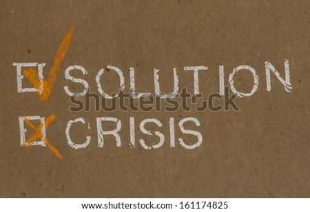 Solution vs crisis, Concept of Success - stock photo