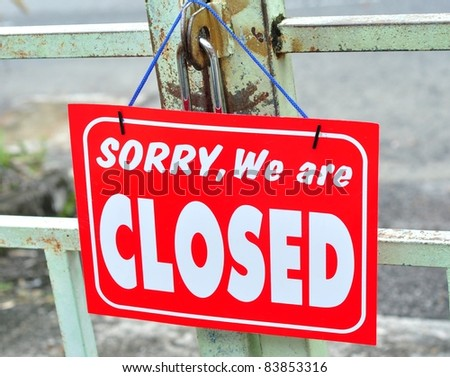 Sorry We Are Closed - stock photo
