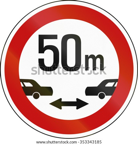 South Korean regulatory road sign - Minimum safe driving distance between vehicles.