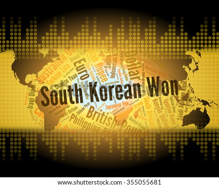 South Korean Won Representing Foreign Exchange And Word