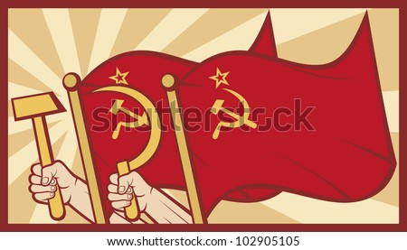 soviet flag poster (ussr flag, hands holding the hammer and sickle) - stock photo