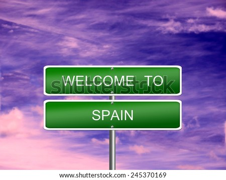 Spain welcome sign post travel immigration. - stock photo