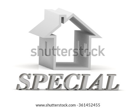 SPECIAL- inscription of silver letters and white house on white background - stock photo