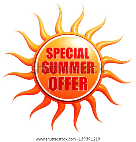 special summer offer banner - text in 3d red orange yellow label with sun shape, business concept - stock photo