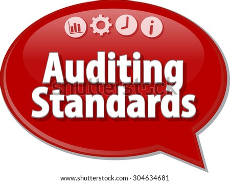 Speech bubble dialog illustration of business term saying Auditing Standards - stock photo