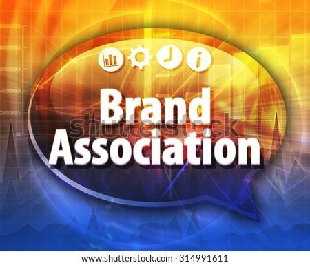 Speech bubble dialog illustration of business term saying Brand Association - stock photo