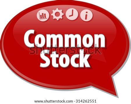 Speech bubble dialog illustration of business term saying Common Stock - stock photo