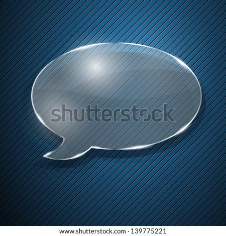 Speech bubble from glass on striped background. Raster version. - stock photo