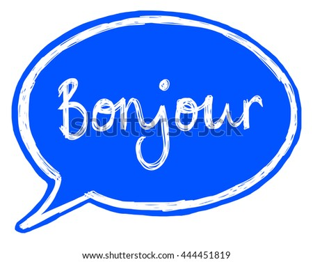 Speech Bubble Illustration Saying 'Bonjour' - stock photo