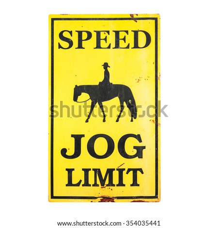 Speed JOG limit sign with clipping path . - stock photo