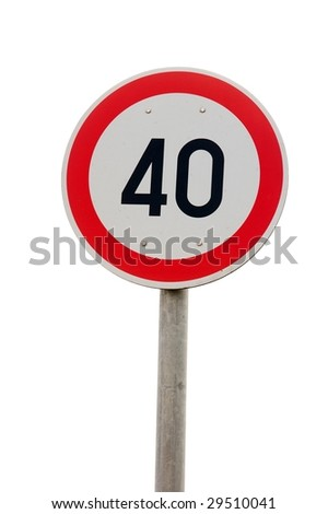 speed limit sign, 40