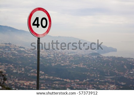 Speed limit sign 40 at Madeira