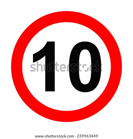 Speed Sign - Number 10 on white background - stock photo