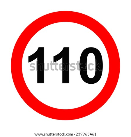 Speed Sign - Number 110 on white background - stock photo