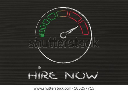 speedometer as symbol of reaching your goals fast, hire now - stock photo