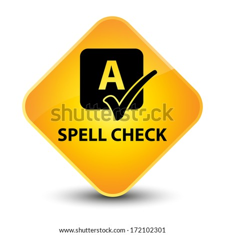Spell check yellow button - stock photo