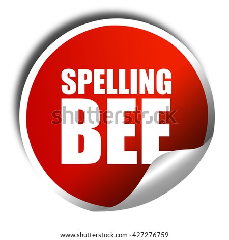 spelling bee, 3D rendering, a red shiny sticker