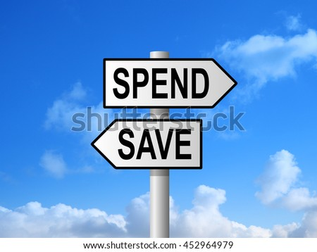 Spend and save road sign post against blue sky - stock photo