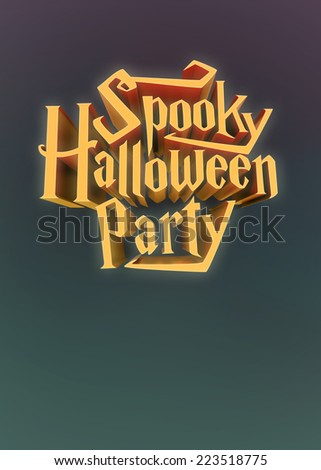 Spooky Halloween Party glowing orange letters 3d for poster template or Ad element on green violet background with deep of field - stock photo