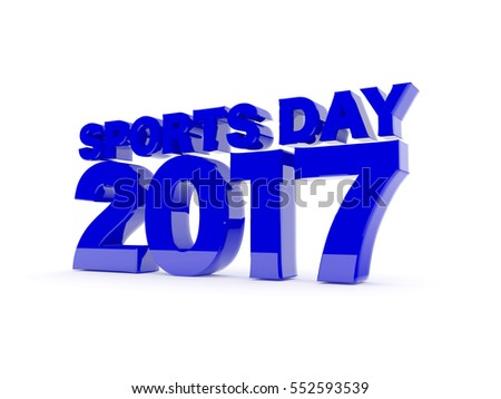 Sports day 2017 3d render Text  Blue on white background.