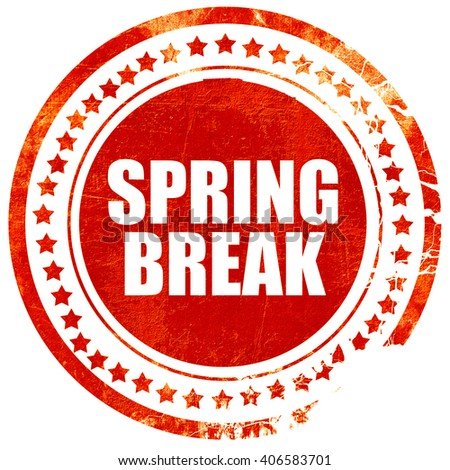 spring break, grunge red rubber stamp with rough lines and edges - stock photo