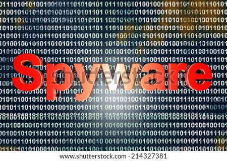 Spyware in the code. Typography in front of digital, binary background.  - stock photo