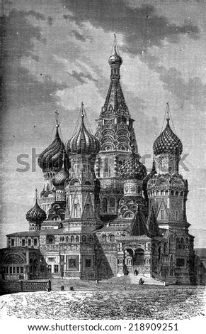 St. Basil Church on the Red Square in Moscow, vintage engraved illustration. Le Tour du Monde, Travel Journal, (1872).  - stock photo