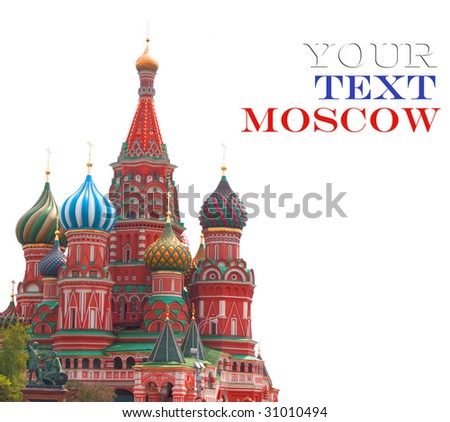 St. Basil's cathedral in Moscow, Russia.Isolated on white - stock photo