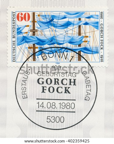 ST. PETERSBURG, RUSSIA - APR 7, 2016: A first day of issue postmark printed in Bonn, Germany, shows Ships Rigging, Gorch Fock (pen name of Johan Kinau) (1880-1916), poet and dramatist,  circa 1980 - stock photo