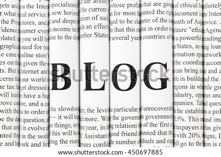 "Stack of newspapers with small text and big letters forming together word ""BLOG"" - stock photo"