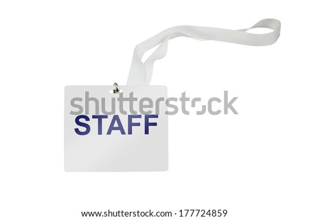 staff labeled pass isolated on white background - stock photo