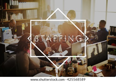 Staffing Company Employee Human Resources Concept - stock photo