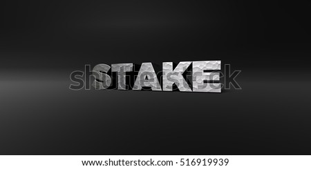 STAKE - hammered metal finish text on black studio - 3D rendered royalty free stock photo. This image can be used for an online website banner ad or a print postcard.