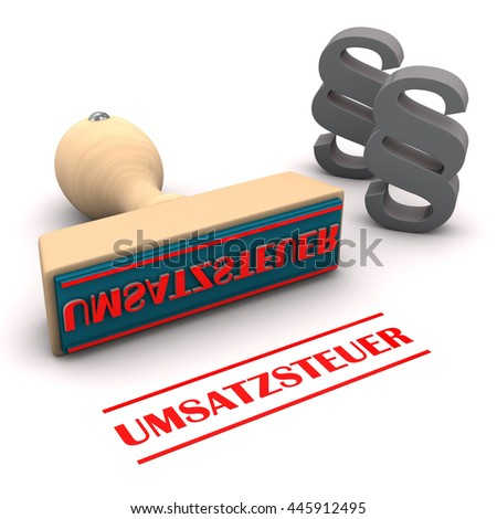 "Stamp with german text ""Umsatzsteuer"", translate ""Sales Tax"". 3d illustration."